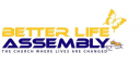 Better Life Assembly