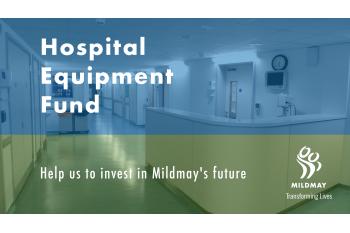 Mildmay Mission Hospital Equipment Fund